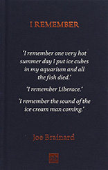 Extract from I Remember by Joe Brainard